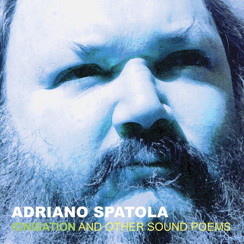 Cover art - Adriano Spatola: Ionisation