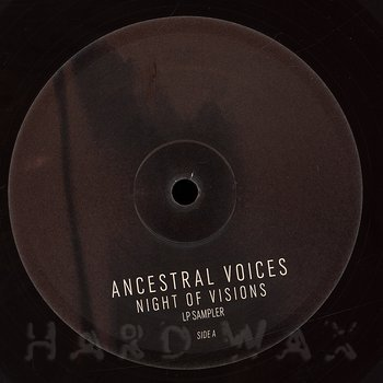 Cover art - Ancestral Voices: Night Of Vision LP Sampler