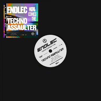 Cover art - Endlec: Here Comes The Techno Assaulter