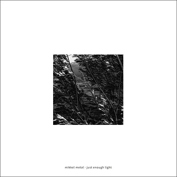 Cover art - Mikkel Metal: Just Enough Light