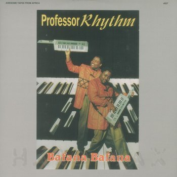Cover art - Professor Rhythm: Bafana Bafana