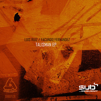 Cover art - Luis Ruiz and Facundo Fernandez: Talisman EP