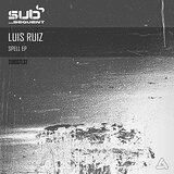 Cover art - Luis Ruiz: Spell EP