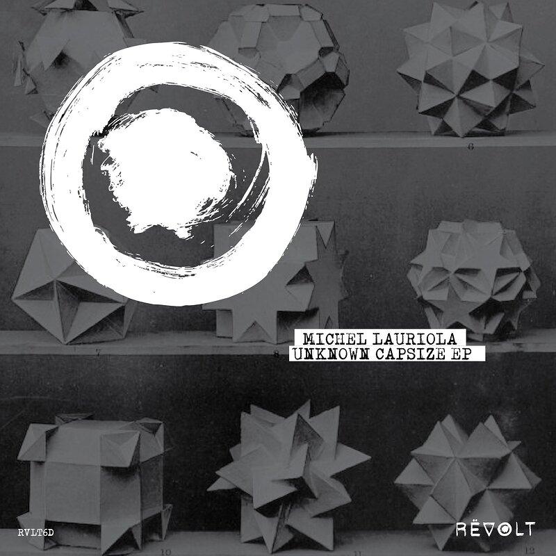 Cover art - Michel Lauriola: Unknown Capsize EP