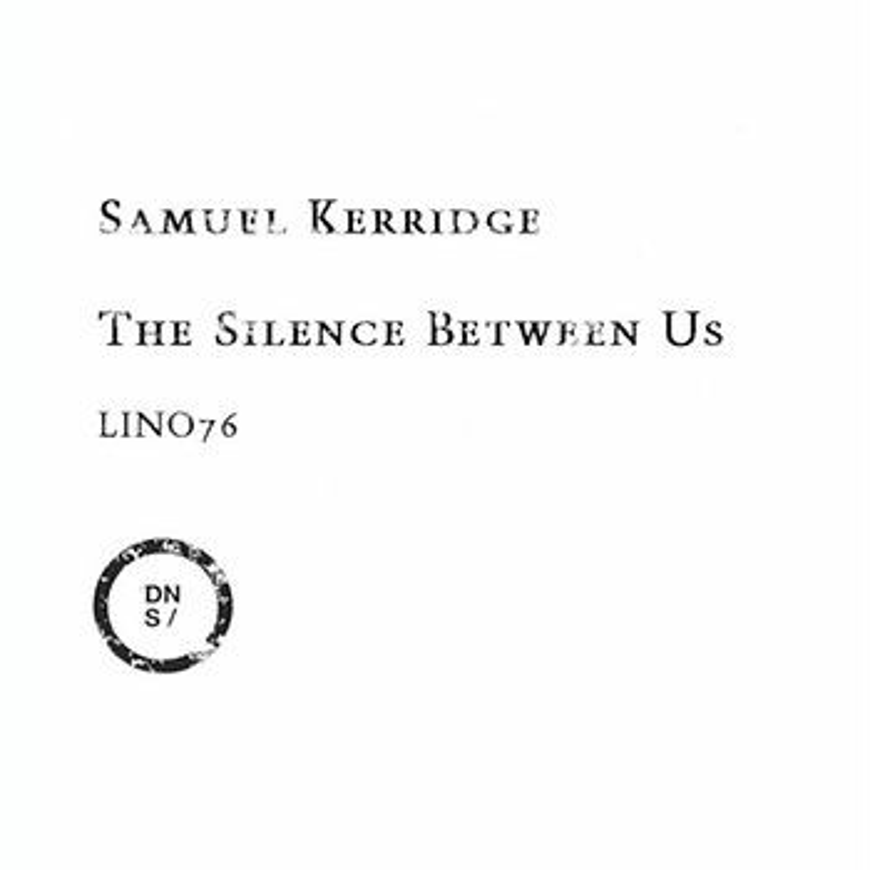 Cover art - Samuel Kerridge: The Silence Between Us