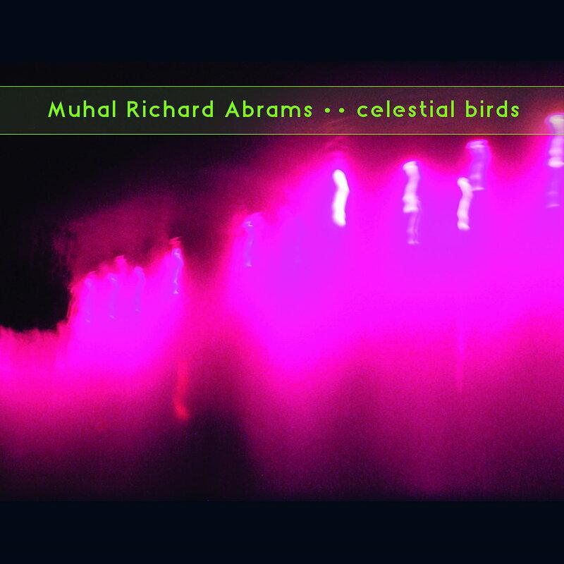 Cover art - Muhal Richard Abrams: Celestial Birds