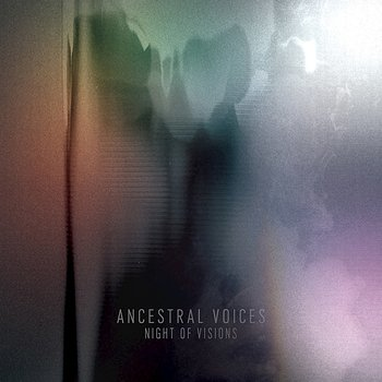 Cover art - Ancestral Voices: Night Of Vision