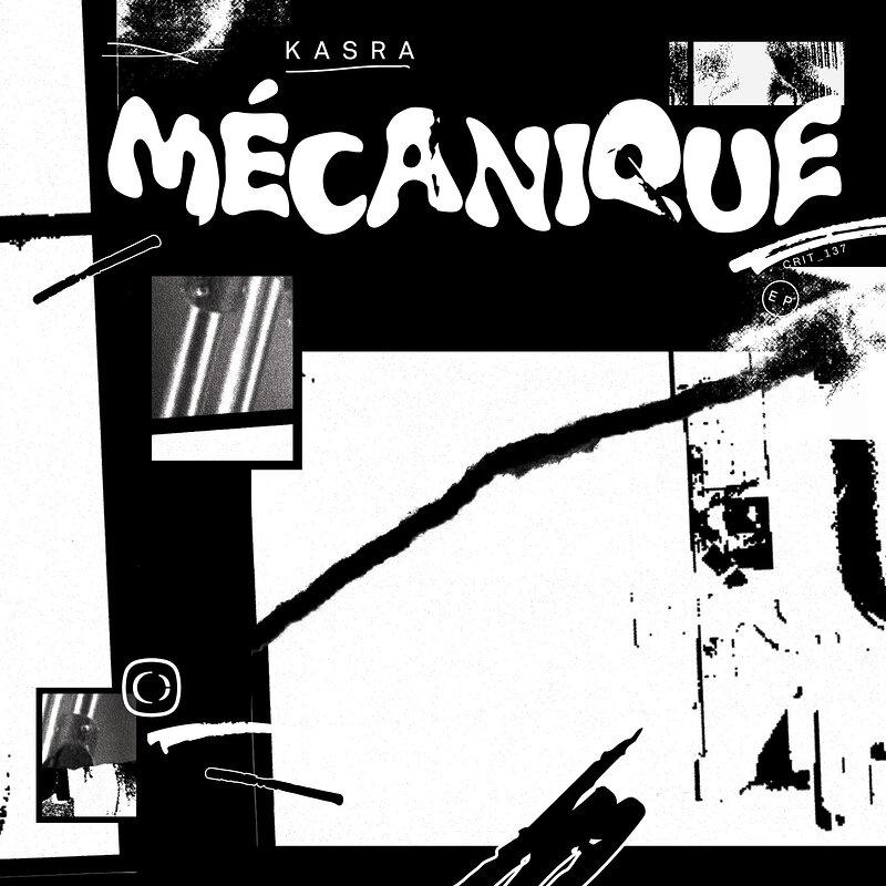 Cover art - Kasra: Mécanique EP