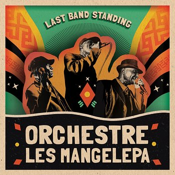 Cover art - Orchestre Les Mangelepa: Last Band Standing