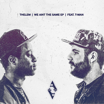 Cover art - Thelem: We Aint the Same EP