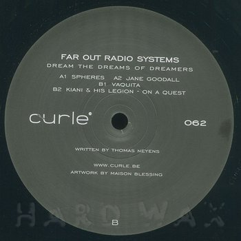 Cover art - Far Out Radio Systems: Dream The Dreams Of Dreamers