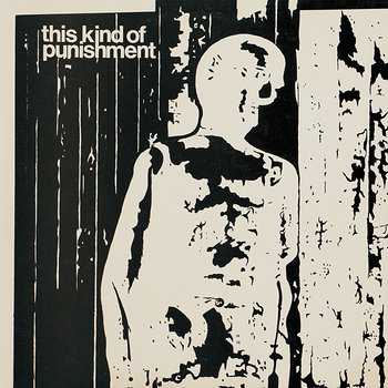Cover art - This Kind Of Punishment: This Kind Of Punishment