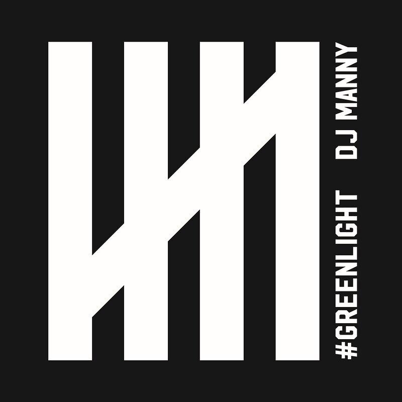 Cover art - DJ Manny: Greenlight