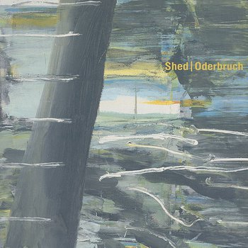 Cover art - Shed: Oderbruch