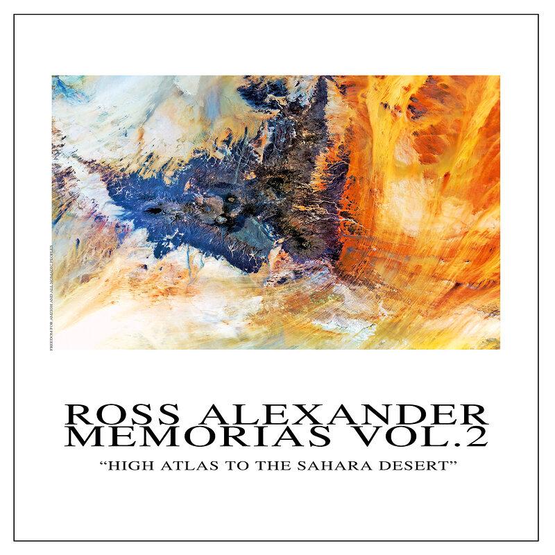 Cover art - Ross Alexander: Memorias, Vol. 2 - High Atlas to the Sahara Desert