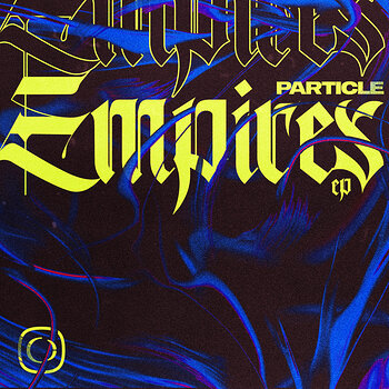 Cover art - Particle: Empires EP