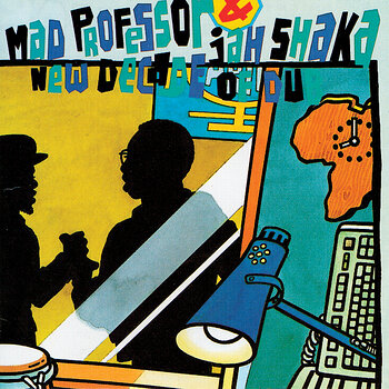 Cover art - Jah Shaka & Mad Professor: New Decade Of Dub