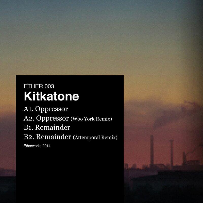 Cover art - Kitkatone: Oppressor / Remainder