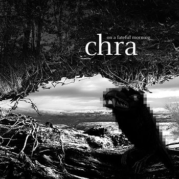 Cover art - Chra: On A Fateful Morning