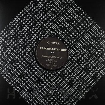 Cover art - Trackmaster Dre: Ruthenium Trax EP