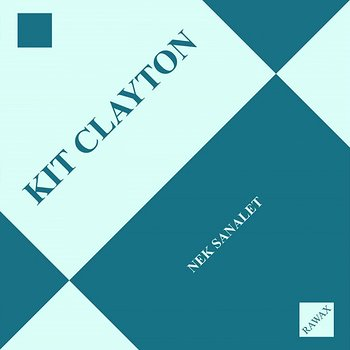 Cover art - Kit Clayton: Nek Sanalet