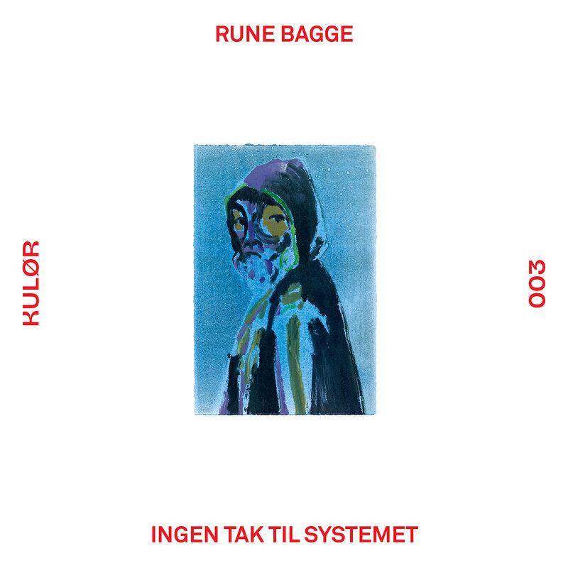 Cover art - Rune Bagge: Ingen Tak Til Systemet