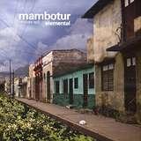 Cover art - Mambotur: Elemental Remixes Part 2