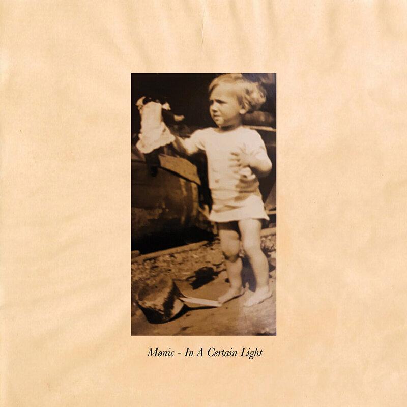 Cover art - Mønic: In a Certain Light