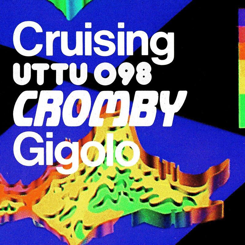 Cover art - Cromby: Cruising / Gigolo