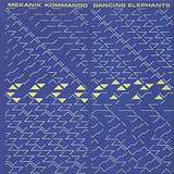 Cover art - Mekanik Kommando: Dancing Elephants