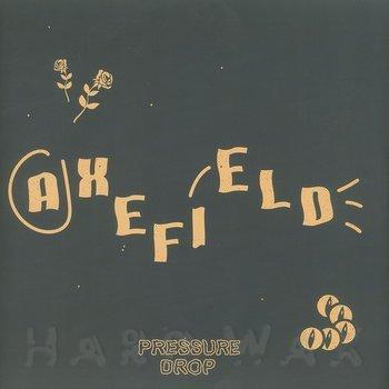Cover art - Axefield: Pressure Drop