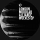 Cover art - London Modular Alliance: Wolves EP