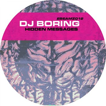 Cover art - DJ Boring: Hidden Messages EP