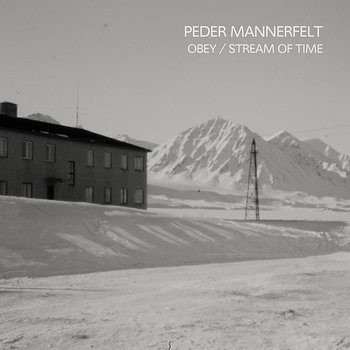 "Cover art - Peder Mannerfelt: 12""Obey / Stream of Time"