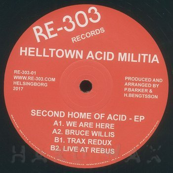Cover art - Helltown Acid Militia: Second Home Of Acid EP