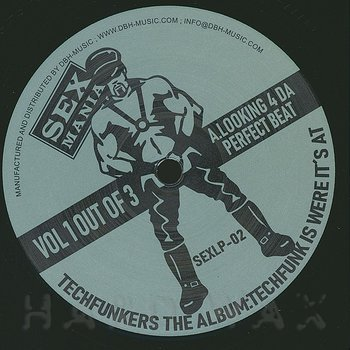 Cover art - Techfunkers: The Album: Techfunk Is Where It's At (Vol 1 Out Of 3)