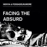 Cover art - Nekyia & FossaDelRumore: Facing The Absurd