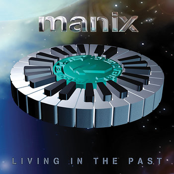 Cover art - Manix: Living In The Past EP
