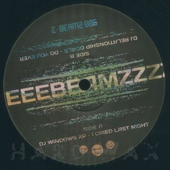 Cover art - DJ Windows XP & DJ Relationship Goals: E-Beamz 6