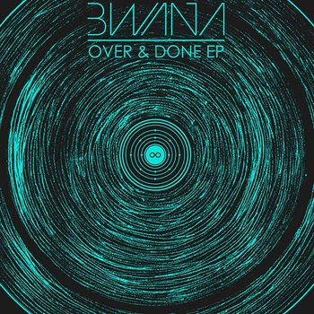 Cover art - Bwana: Over & Done EP