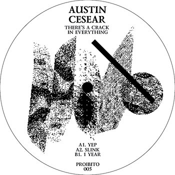 Cover art - Austin Cesear: There's A Crack In Everything
