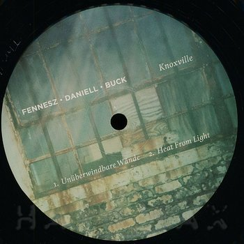 Cover art - Fennesz, Daniell, Buck: Knoxville