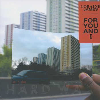 Cover art - Loraine James: For You And I