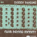 Cover art - Danny Breaks: From Beyond Infinity