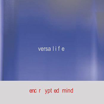 Cover art - Versalife: Encrypted Mind