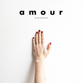 Cover art - Architectural: Amour