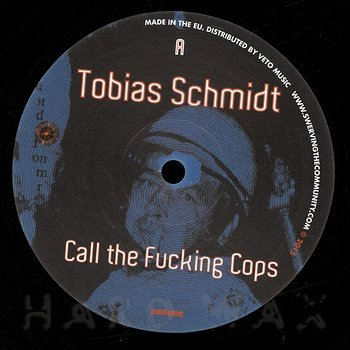 Cover art - Tobias Schmidt: Call The Fucking Cops