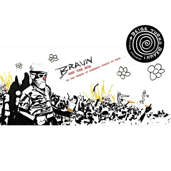 Cover art - Braun (And The Mob): As The Veneer Of Dumbness Starts To Fade