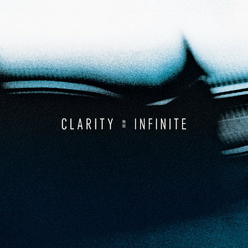 Cover art - Clarity: Infinite
