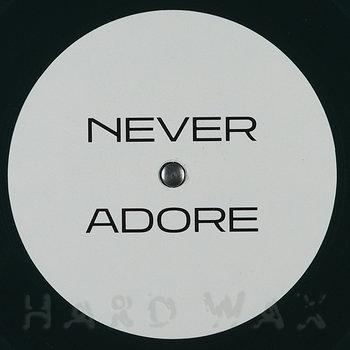 Cover art - Fabian Wegmeth: Never Adore